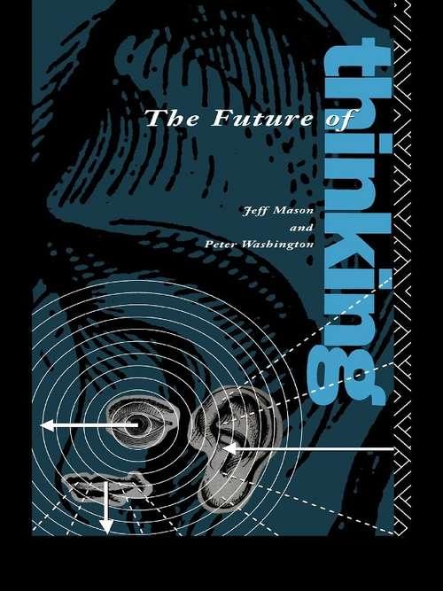 The Future of Thinking: Rhetoric and Liberal Arts Teaching