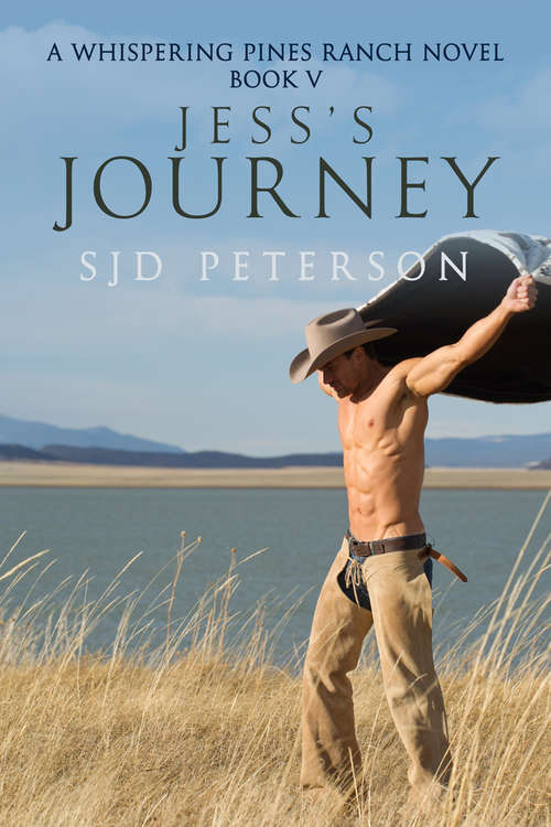 Jess's Journey (Whispering Pines Ranch Ser.)