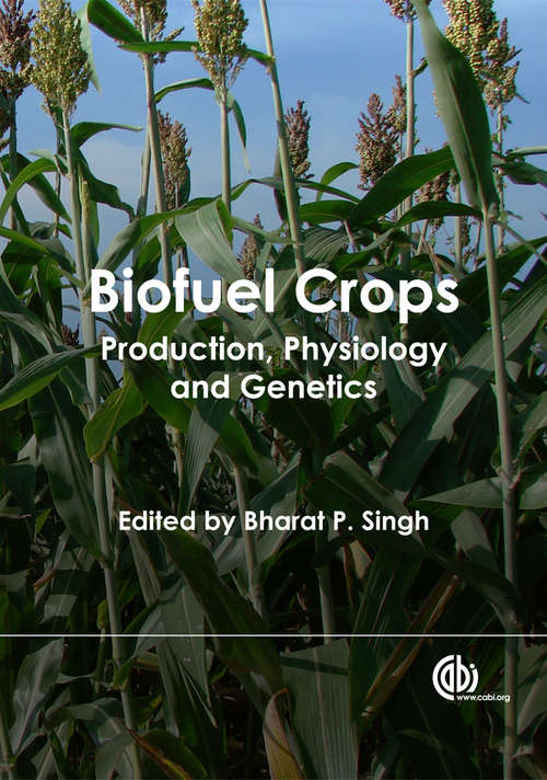 Biofuel Crops: Production, Physiology and Genetics
