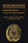 Amines and Their Metabolites (Neuromethods #2)