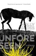 The Unforeseen: Stories