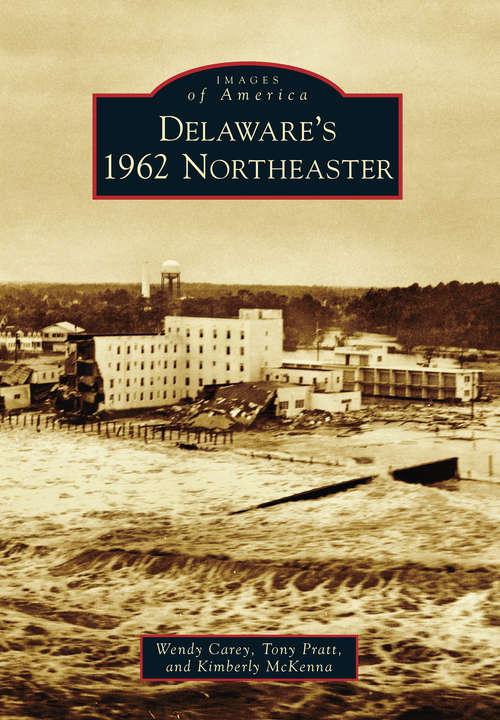 Delaware's 1962 Northeaster