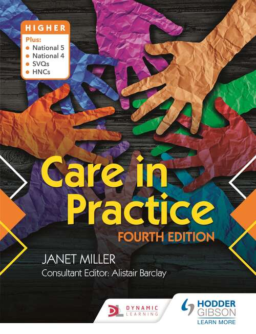 Care in Practice Higher: Fourth Edition