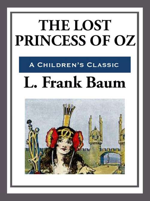 The Lost Princess of Oz (The Land of Oz #11)