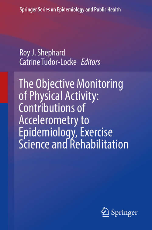 The Objective Monitoring of Physical Activity