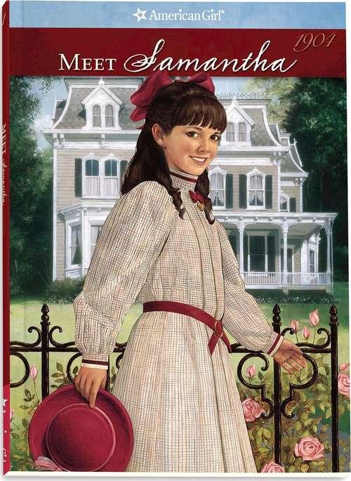 Meet Samantha: An American Girl (American Girls #1)