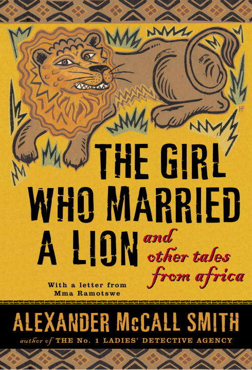 The Girl Who Married a Lion and Other Tales from Africa: and Other Tales from Africa