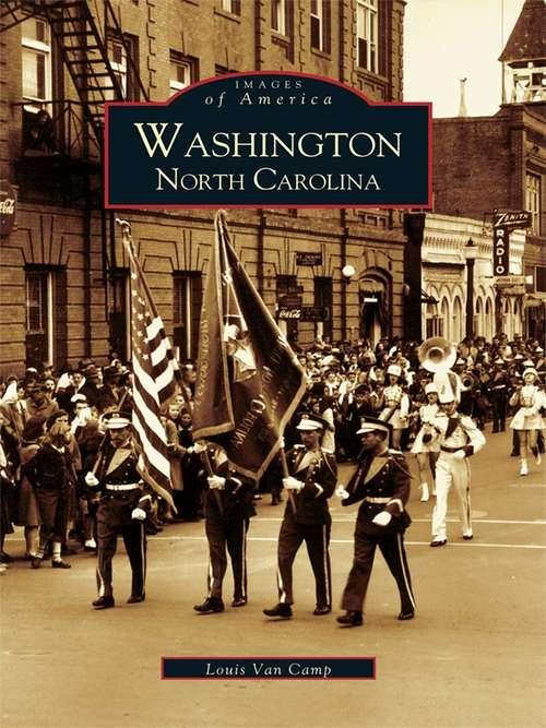 Washington, North Carolina (Images of America)