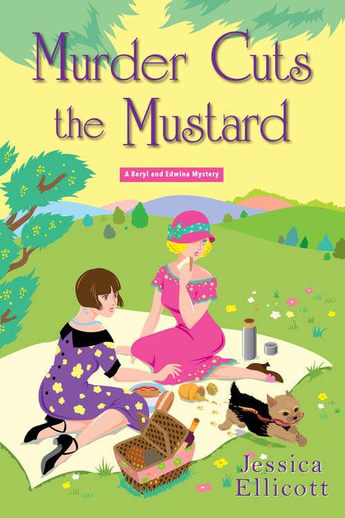 Murder Cuts the Mustard (A Beryl and Edwina Mystery #3)