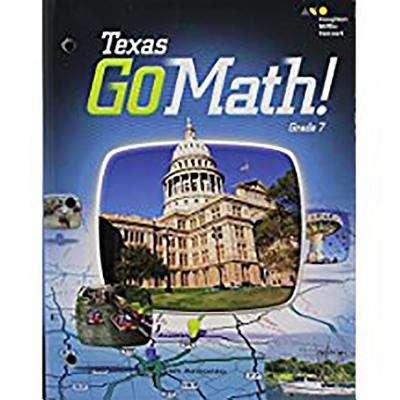 Texas Go Math! Grade 7