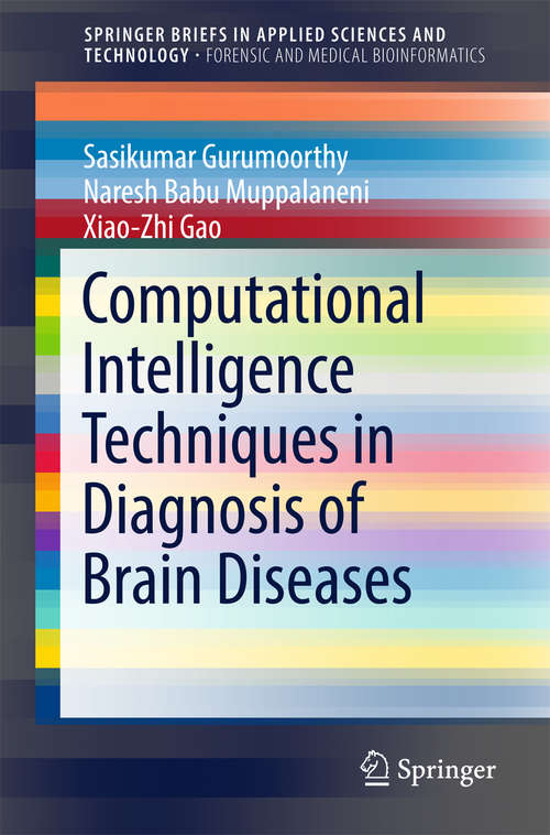 Computational Intelligence Techniques in Diagnosis of Brain Diseases (SpringerBriefs in Applied Sciences and Technology)