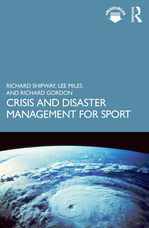 Crisis and Disaster Management for Sport