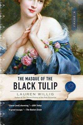 The Masque of the Black Tulip (Pink Carnation #2)