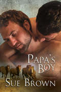 Papa's Boy (Morning Report Series #3)