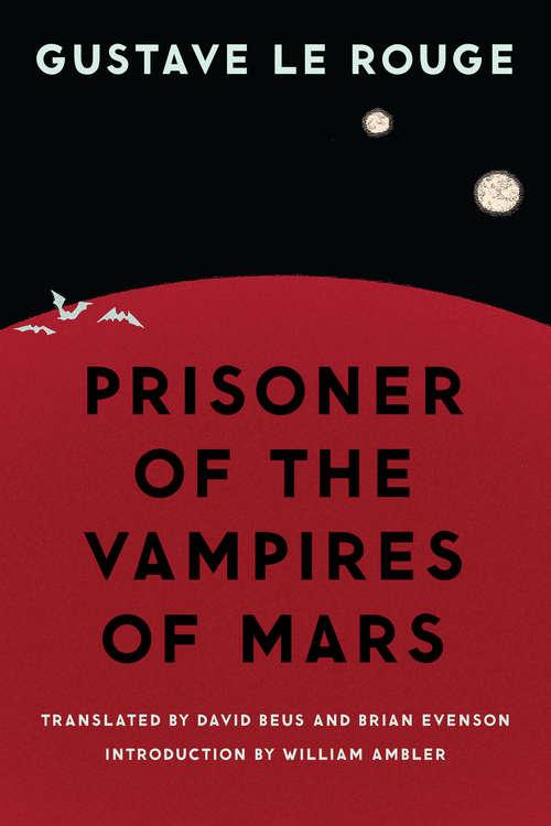 Prisoner of the Vampires of Mars (Bison Frontiers of Imagination)