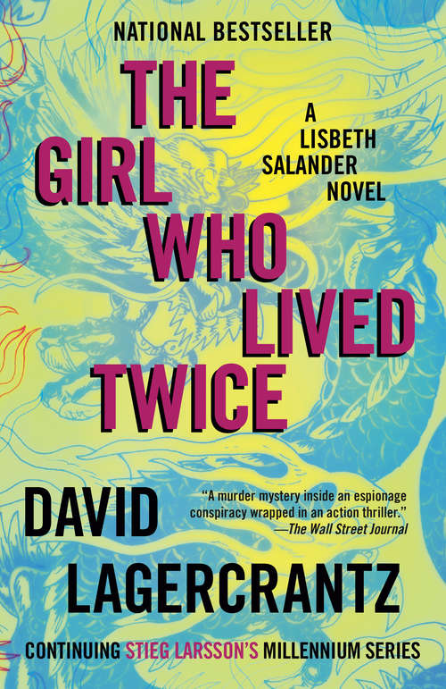 Collection sample book cover The Girl Who Lived Twice (Millennium Series #6) by David Langercrantz