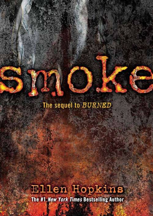 Smoke: Quantity Pack (Burned #2)