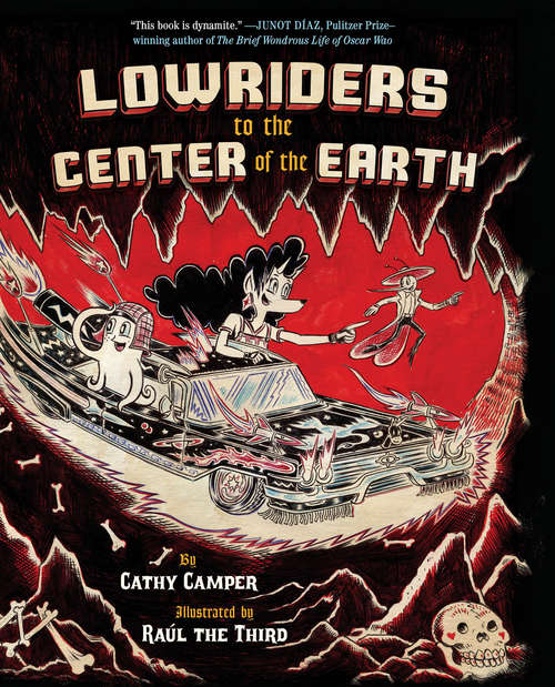 Lowriders to the Center of the Earth (Lowriders #2)