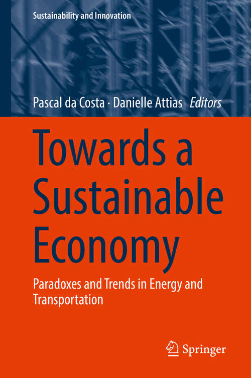 Towards a Sustainable Economy: Paradoxes and Trends in Energy and Transportation (Sustainability and Innovation)