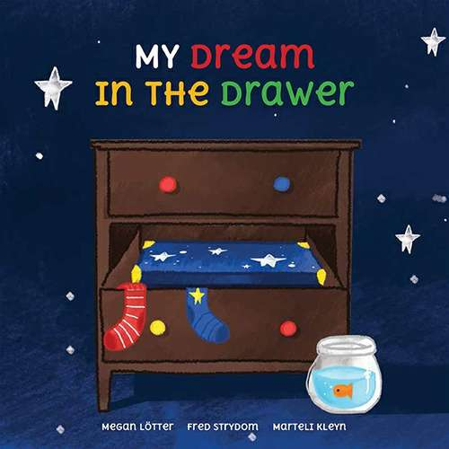 My Dream in the Drawer