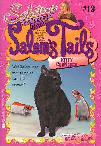 Kitty Cornered (Sabrina the Teenage Witch, Salem's Tails #13)
