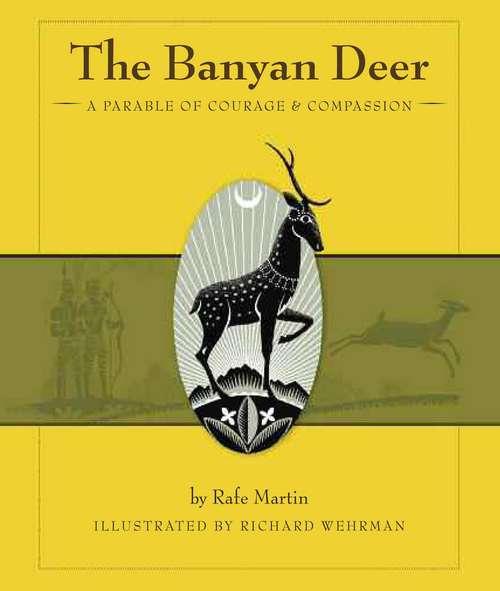 The Banyan Deer