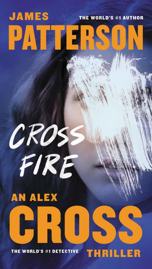 Cross Fire (Alex Cross #17)