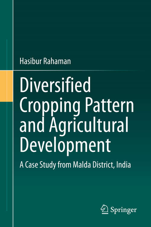 Diversified Cropping Pattern and Agricultural Development: A Case Study from Malda District, India