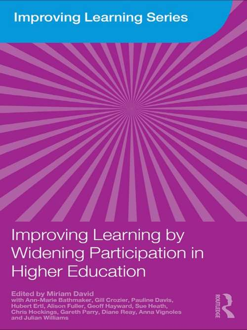 Improving Learning by Widening Participation in Higher Education (Improving Learning)