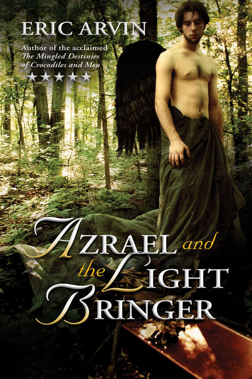 Azrael and the Light Bringer (The River Dwellers)