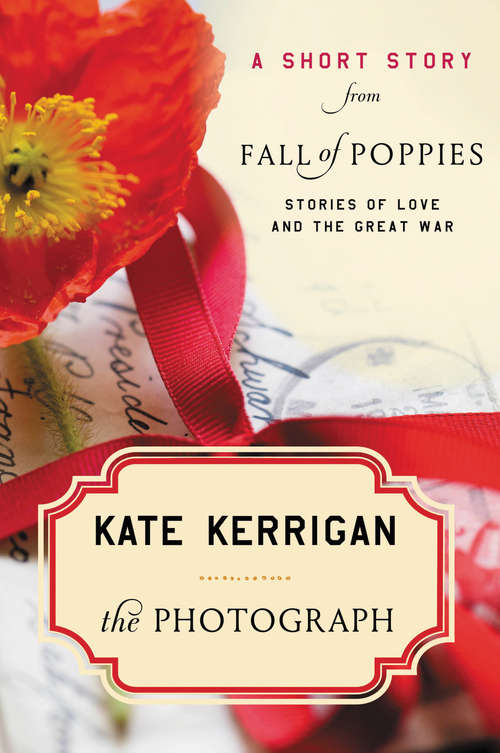 The Photograph: Stories of Love and the Great War