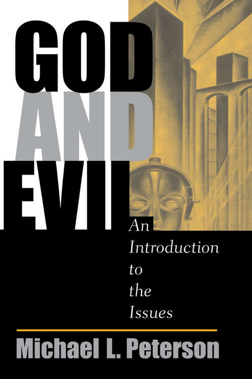 God And Evil: An Introduction To The Issues