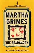 The Stargazey (Richard Jury #15)