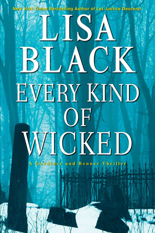 Every Kind of Wicked (A Gardiner and Renner Novel #6)