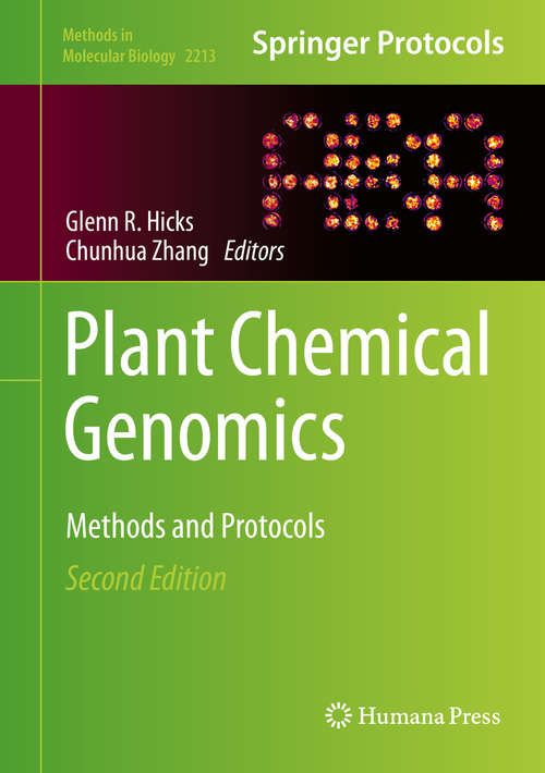 Plant Chemical Genomics: Methods and Protocols (Methods in Molecular Biology #2213)