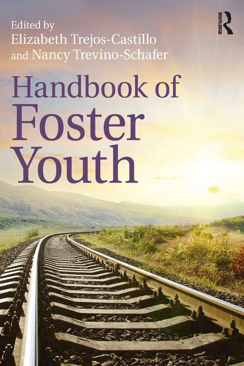 Handbook of Foster Youth