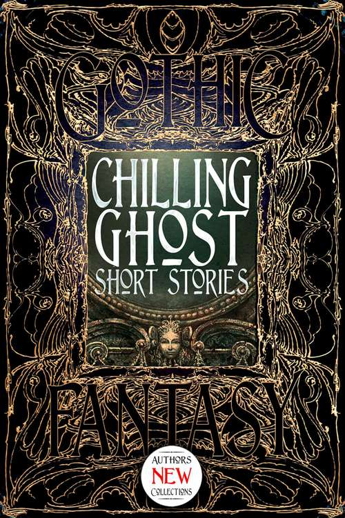 Chilling Ghost Short Stories (Gothic Fantasy)