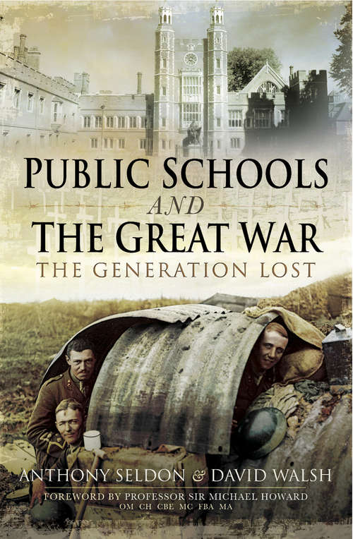 Public Schools and The Great War: The Generation Lost