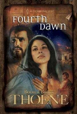 Fourth Dawn (A. D. Chronicles #4)