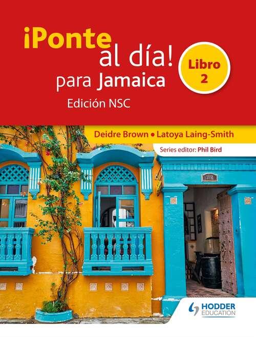 ¡Ponte al día! para Jamaica Libro 2 Edición NSC