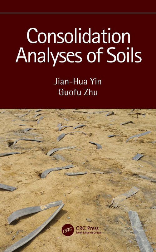 Consolidation Analyses of Soils