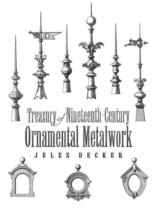 Treasury of Nineteenth-Century Ornamental Metalwork