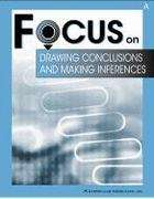 Focus on Drawing Conclusions and Making Inferences: Book A