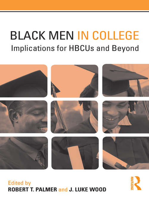 Black Men in College: Implications for HBCUs and Beyond (Key Issues On Diverse College Students Ser.)