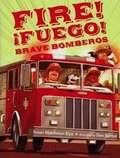 Fire Fuego! Brave Bomberos by Dan Santat