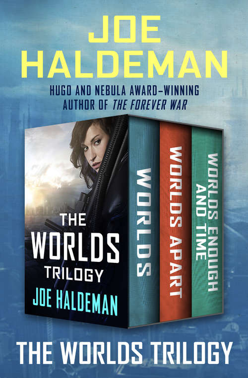 The Worlds Trilogy: Worlds, Worlds Apart, and Worlds Enough and Time (The Worlds Trilogy #2)