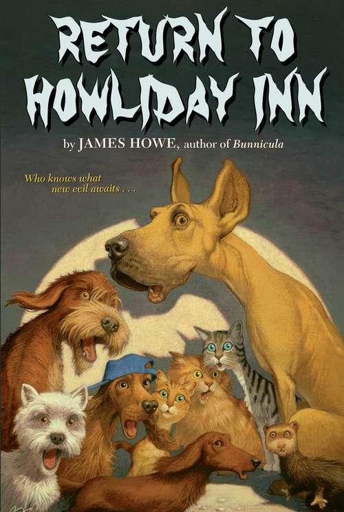 Return to Howliday Inn (Bunnicula and Friends #5)