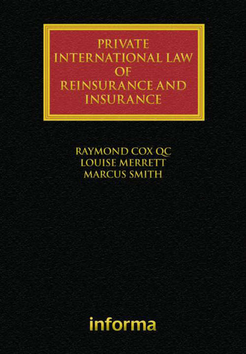 Private International Law of Reinsurance and Insurance (Lloyd's Insurance Law Library)