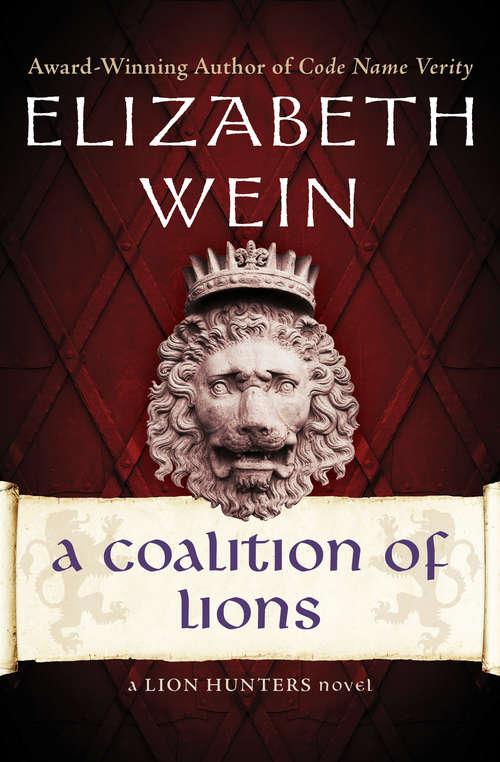 A Coalition of Lions (The Lion Hunters Novels #2)