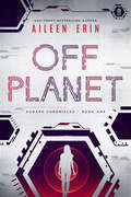 Off Planet (Aunare Chronicles #1)